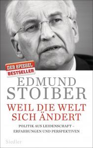Weil die Welt sich aendert von Edmund Stoiber
